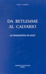 From Bethlehem to Calvary - Italian Version - Image