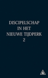 Discipleship in the New Age Vol II - Dutch Version - Image