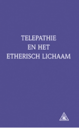 Telepathy and the Etheric Vehicle - Dutch Version - Image