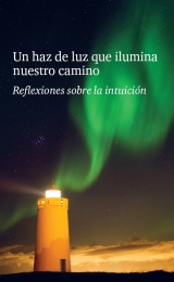 A Beam of Light: Reflections on the Intuition - booklet Spanish Version - Image